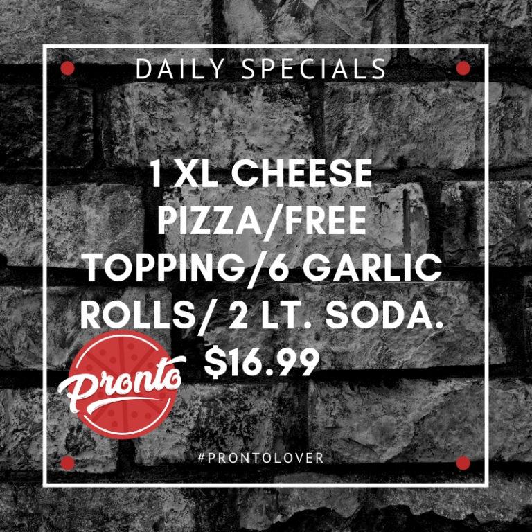 1 XL CHEESE PIZZA_free topping_6 garlic rolls_ 2 Lt. soda. $16.99